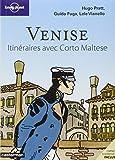 Venise Itinéraires avec Corto Maltèse