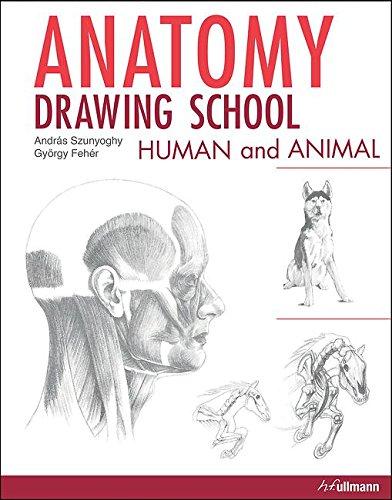 Anatomy Drawing School: Human and Animal di Andras Szunyoghy,György Feher