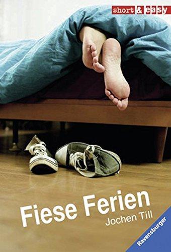 Buchseite und Rezensionen zu 'Fiese Ferien (Short & Easy)' von Jochen Till