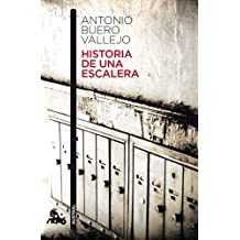 Historia de una escalera (Spanish Edition) by Antonio Buero Vallejo (2010-06-04)
