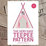The very easy Teepee Pattern, sew your own teepee