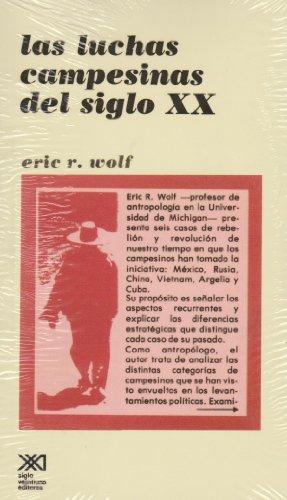 Descargar Libro Las luchas campesinas del siglo XX (Sociología y política) de Eric R. Wolf