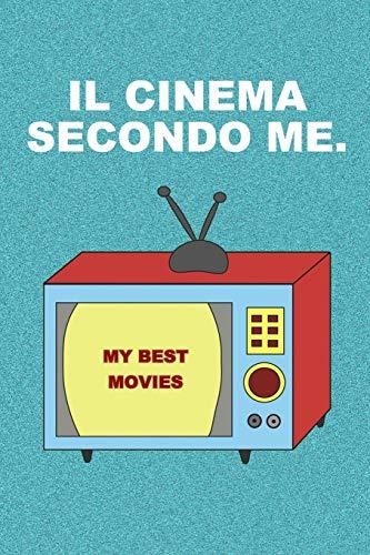 Il Cinema Secondo Me: Analizza i tuoi film. Idea Regalo per appassionati di cinema.