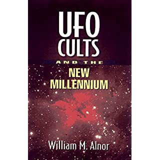 Ufo Cults and the New Millennium by William M. Alnor (1998-11-02)