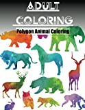 Coloring Book Low-Poly Animal Art: A Coloring Book for Adults and Kids: Unique Animal Coloring Book for Maximum Creativity and Relaxation