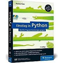 Einstieg in Python: Ideal für Programmieranfänger geeignet