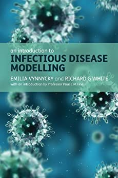 An Introduction to Infectious Disease Modelling von [Vynnycky, Emilia, White, Richard]