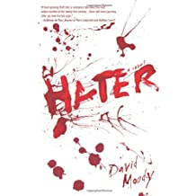 [Hater [ HATER ] By Moody, David ( Author )Feb-17-2009 Hardcover