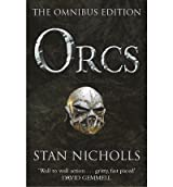 Orcs Bodyguard of Lightning, Legion of Thunder, Warriors of the Tempest by Nicholls, Stan ( Author ) ON Aug-12-2004, Paperback