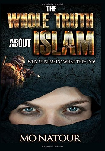 The Whole Truth About Islam