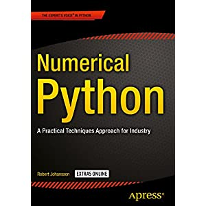 Numerical Python: A Practical Techniques Approach for Industry (English Edition)