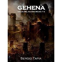 Gehena: Los mundos arderán (Saga del Mesías Rojo nº 4)