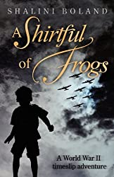 A Shirtful of Frogs by Shalini Boland (2012-07-21)