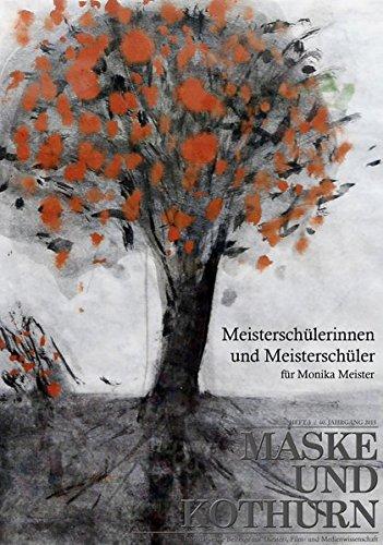 Texte aus der Wiener Film-, Theater- und Medienwissenschaft. (Maske und Kothurn / Internationale Beiträge zur Theater-, Film und Medienwissenschaft) (Wiener Maske)