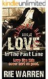 Love: In the Fast Lane (Alpha Male Romance) (Carolina Bad Boys Book 2)