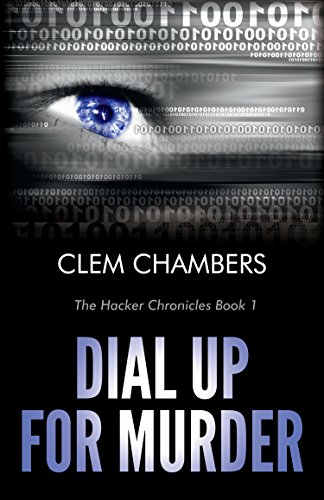 dial-up-for-murder-the-hacker-chronicles-book-1-english-edition