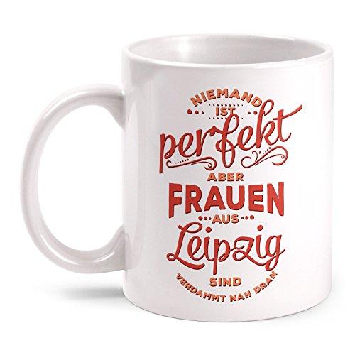 Fashionalarm Tasse Niemand ist perfekt - Frauen aus Leipzig - beidseitig bedruckt mit lustigem Spruch   Geschenk Idee für Leipziger   Stadt, Farbe:weiß (Spaß-tassen Für Frauen)