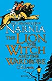 The Lion, the Witch and the Wardrobe (The Chronicles of Narnia)