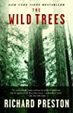[(The Wild Trees: A Story of Passion and Daring)] [Author: Richard Preston] published on (February, 2008)