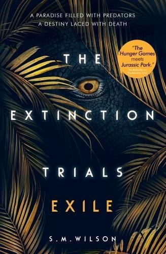 Exile : The Extinction Trials, Volume 2