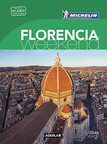 Florencia (La Guía verde Weekend) (LA GUIA VERDE WEEKEND) por Michelin