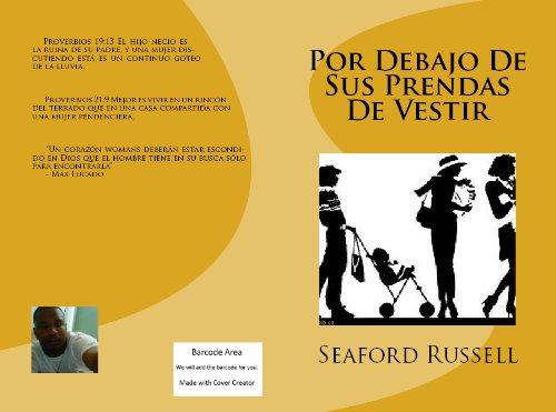 Por debajo de sus prendas de vestir (Spanish Edition) (De Prendas Vestir)