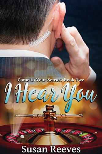 I Hear You (Come to Your Senses Book 2) book cover