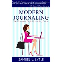 Modern Journaling- The Complete Digital Journaling Guide (English Edition)