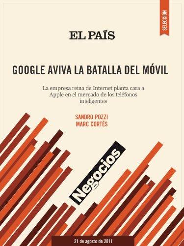 Google aviva la batalla del móvil por SANDRO POZZI