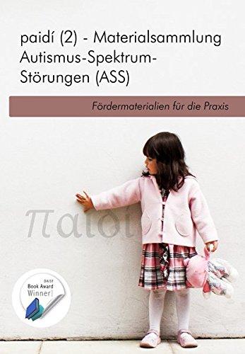 paidi 2 - Materialsammlung Autismus-Spektrum-Störungen (ASS): Fördermaterialien für die Praxis