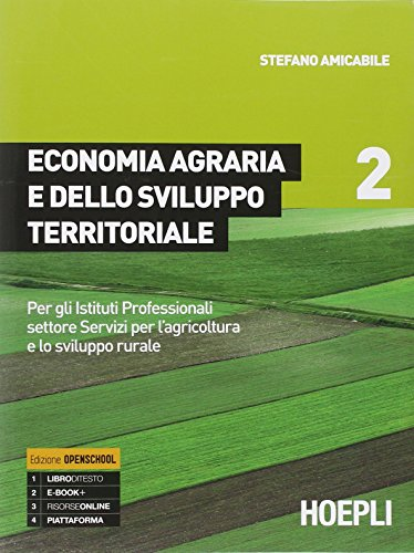 Economia agraria e dello sviluppo territoriale. Per gli Ist. professionali per l'agricoltura. Con e-book. Con espansione online: 2