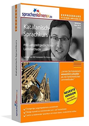 Katalanisch-Expresskurs mit Langzeitgedächtnis-Lernmethode von Sprachenlernen24: Fit für die Reise nach Katalonien. Inkl. Reiseführer. PC CD-ROM+MP3-Audio-CD für Windows 10,8,7,Vista,XP/Linux/Mac OS X (Katalanische Sprache Lernen)