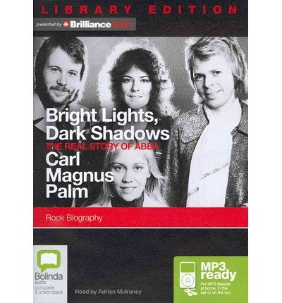 Bright Lights, Dark Shadows: The Real Story of Abba (CD-Audio) - Common
