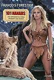 Les 101 nanars - Une anthologie du cinéma affligeant (mais hilarant)