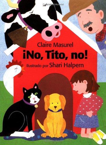 No, Tito, No por Claire Masurel