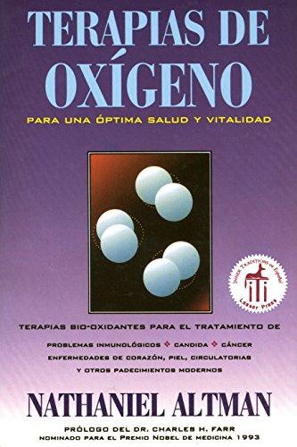Terapias de Oxigeno: Para Una Optima Salud y Vitalidad