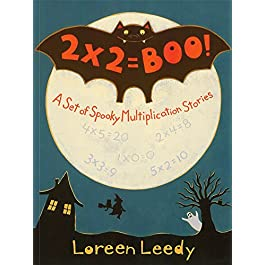 2 X 2 = Boo: A Set of Spooky Multiplication Stories