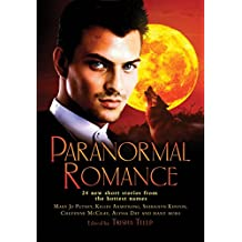 The Mammoth Book of Paranormal Romance: 24 New SHort Stories from the Hottest Names (Kitty Norville 442)