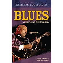 Blues: A Regional Experience