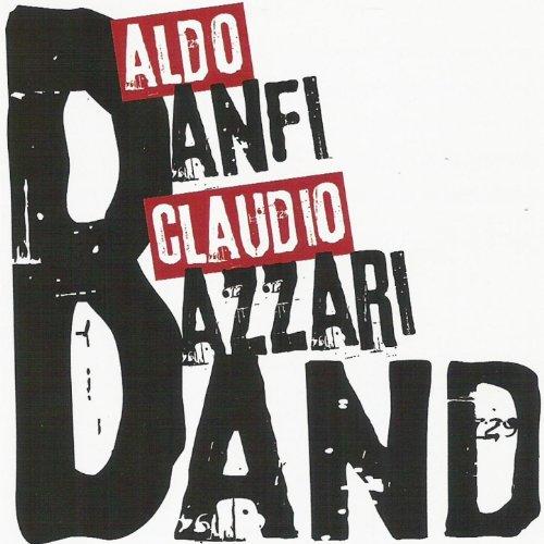 Aldo Banfi & Claudio Bazzari Band (Aldo Banfi & Claudio Bazzari Blues Band)