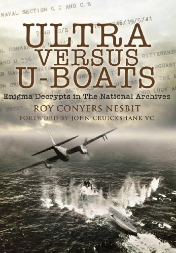 Ultra Versus U-Boats: Enigma Decrypts in the National Archives (English Edition)