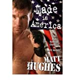 (MADE IN AMERICA) BY [HUGHES, MATT](AUTHOR)HARDBACK