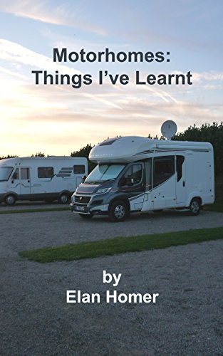 Motorhomes: Things I've Learnt