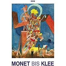 Monet bis Klee 2018 - Bildkalender (42 x 56) - Kunstkalender