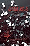 Uses of a Whirlwind: Movement, Movements, and Contemporary Radical Currents in the United States (Ak Press)
