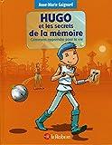 Hugo et les secrets de la m�moire
