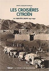Les Croisières Citröen Coffret en 2 volumes : La croisière noire, 1924-1925 ; La croisière jaune, 1931-1932