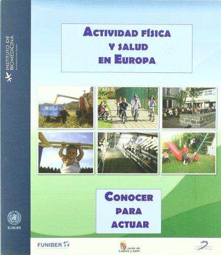 Actividad física y salud en Europa: Conocer para actuar por Nick Cavill