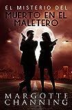 EL MISTERIO DEL MUERTO EN EL MALETERO