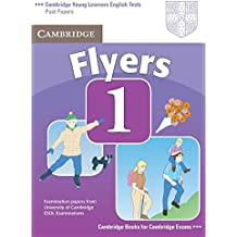 Cambridge Young Learners English Tests Flyers 1 Student's Book: Examination Papers from the University of Cambridge ESOL Examinations